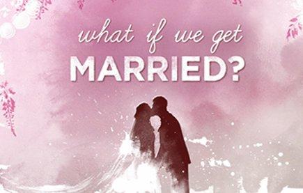 Смотреть шоу Что, если мы поженимся? онлайн